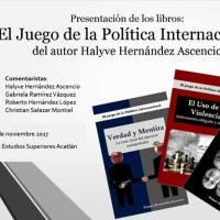 """Presentación de los libros """"El Juego de la Política Internacional""""."""