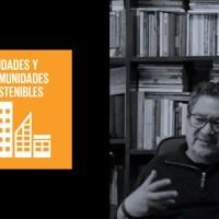 Dr. Rafael Ramírez: Profesor-Investigador Universidad Anáhuac |Agente de Cambio ODS 11: Ciudades y Comunidades Sostenibles