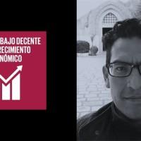 Mtro. Carlos Martiarena: Director Quinta Visitaduría General-CDHCM|Agente de Cambio ODS 8: Trabajo Decente y Crecimiento Económico