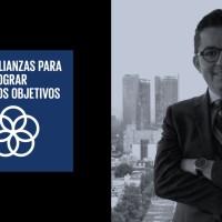 Mtro. Ricardo Aranda: Director General de Disciplinas de Comercio Internacional-Secretaría de Economía |Agente de Cambio ODS 17: Alianzas para lograr los Objetivos